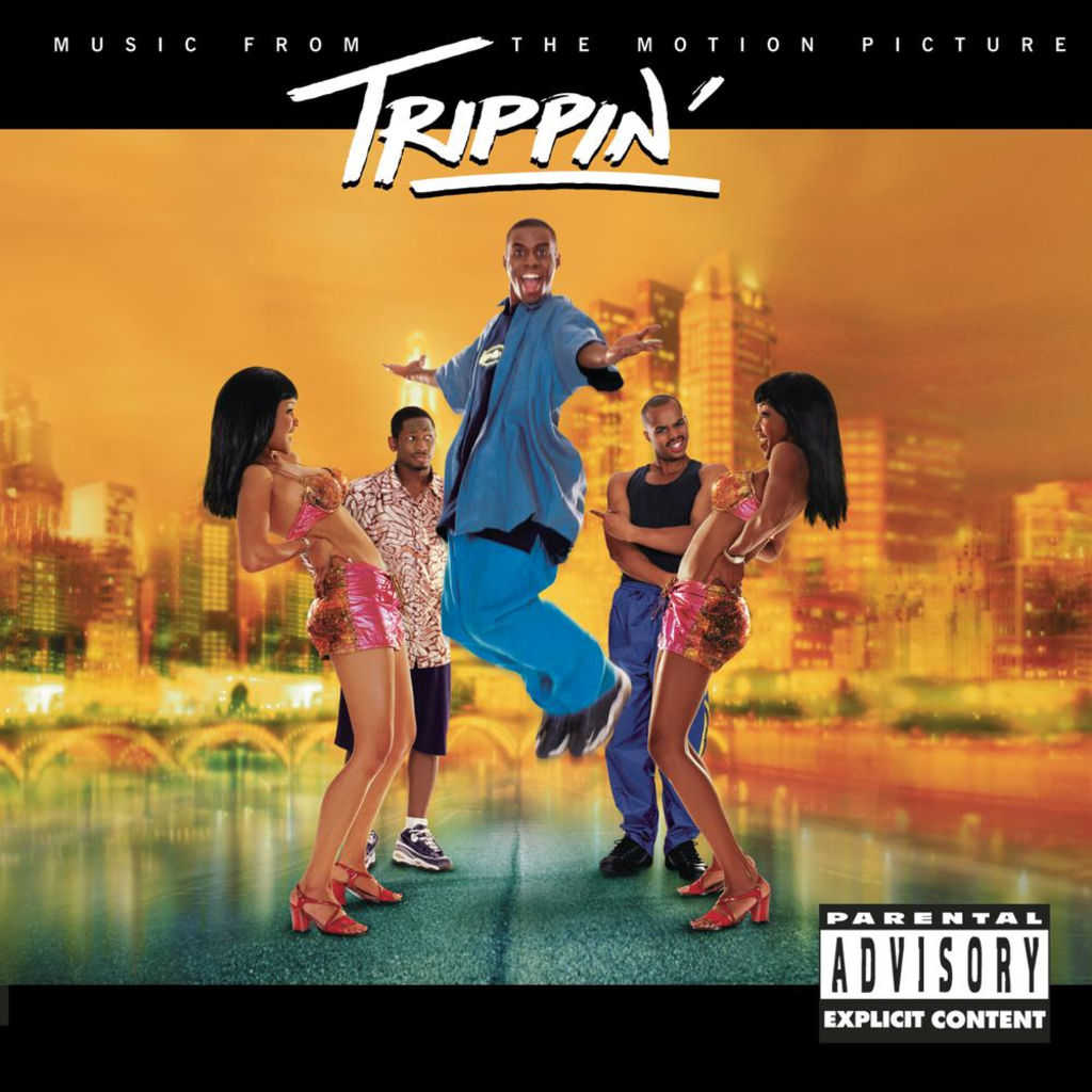 Trippin' (Motion Picture Soundtrack)