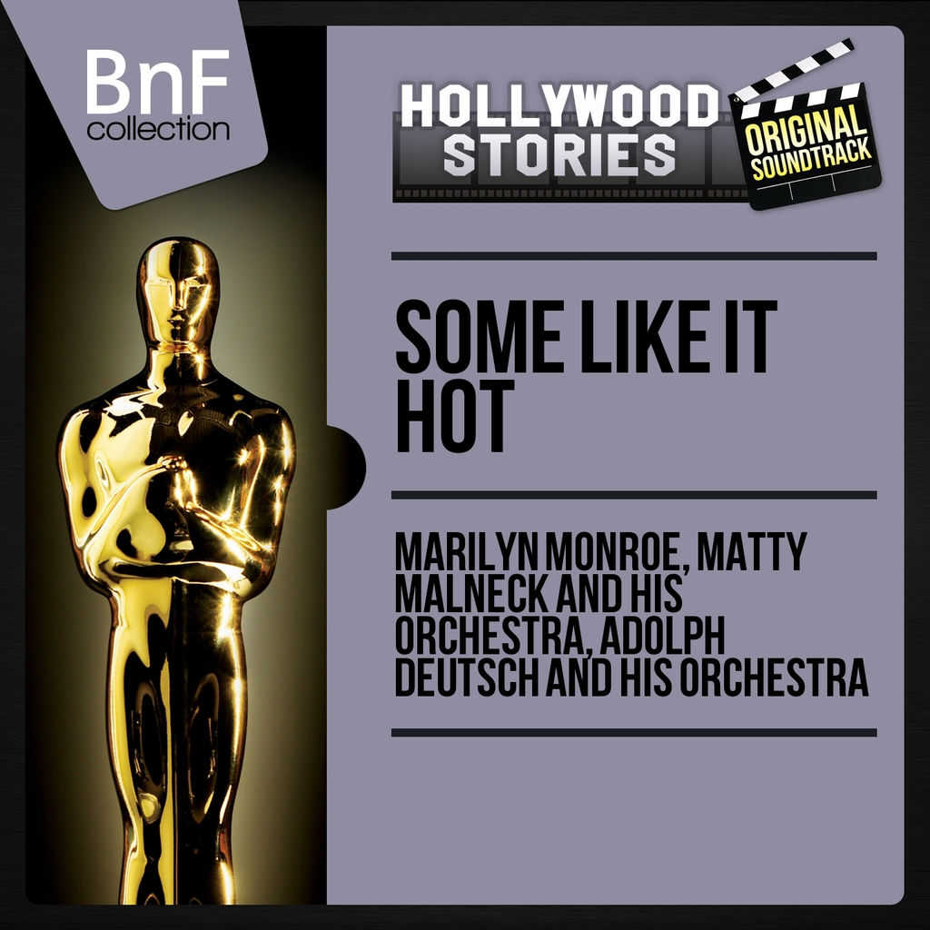 Marilyn Monroe, Matty Malneck and His Orchestra, Adolph Deutsch and His Orchestra