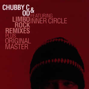 Chubby C, OD featuring Inner Circle