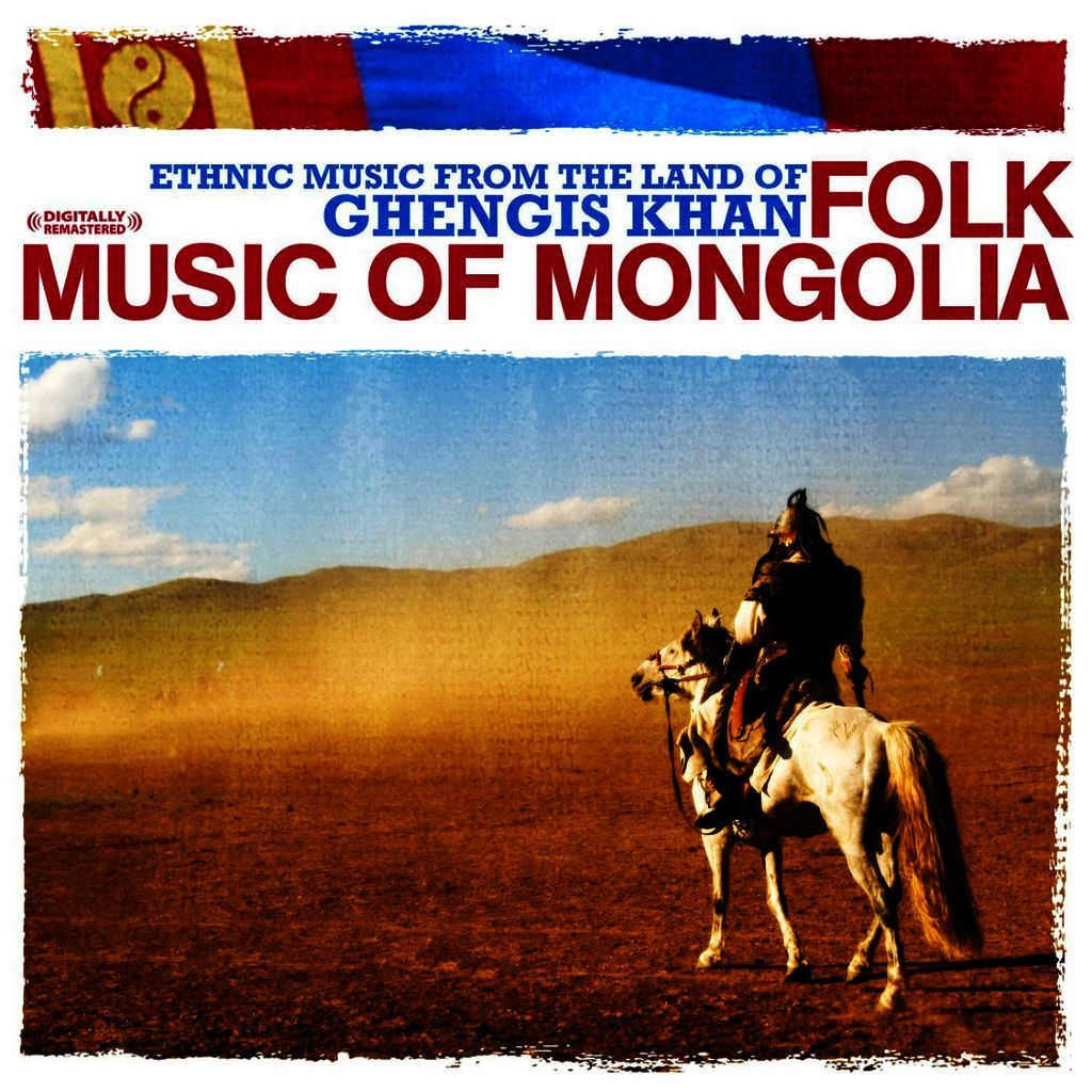 Folk Music Of Mongolia