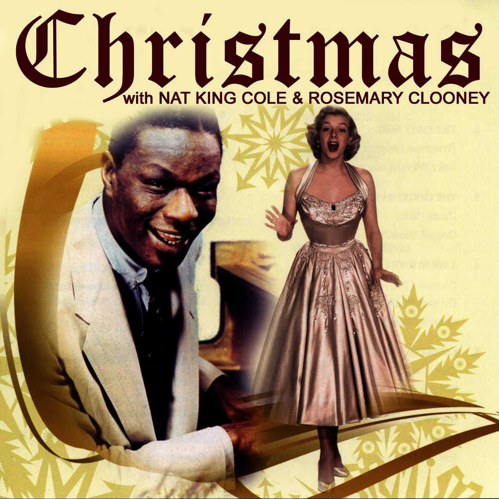 Nat 'King' Cole & Rosemary Clooney