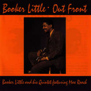 Booker Little And His Quintet Featuring Max Roach