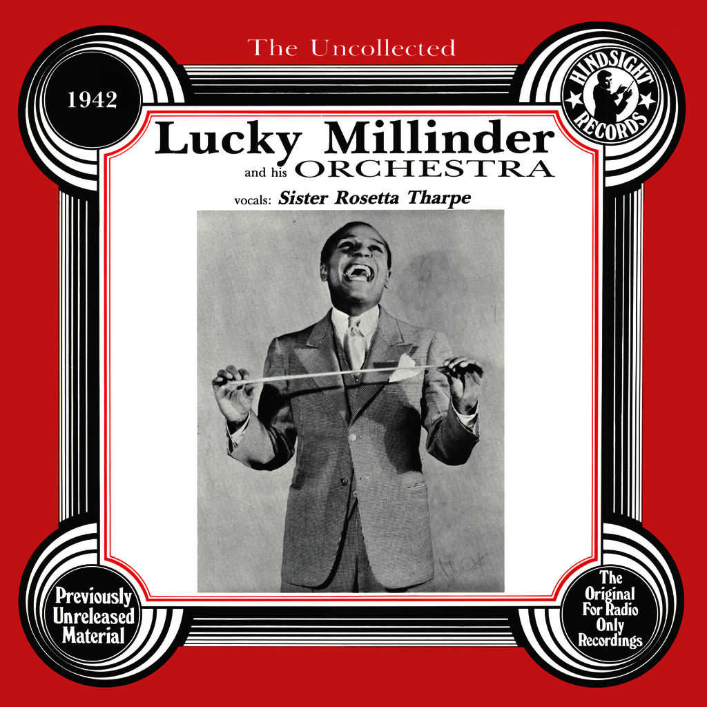 Lucky Millinder and His Orchestra & Sister Rosetta Tharpe