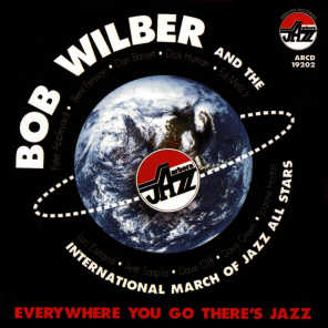 Antii Sarpila & Bob Wilber And the International March Of Jazz All-Stars