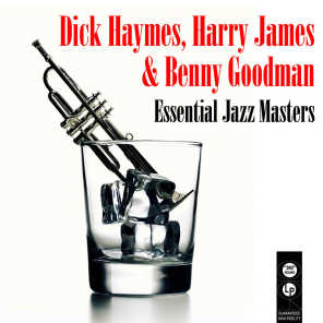 Dick Haymes & Harry James & His Orchestra