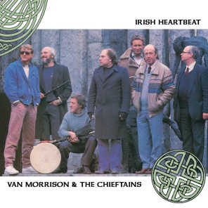 Van Morrison & The Chieftains & The Chieftans