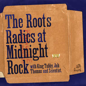 The Roots Radics With Scientist and Jah Thomas