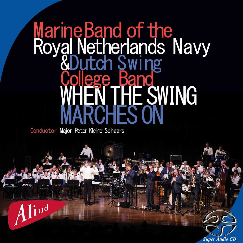 Marine Band of the Royal Netherlands Navy & Dutch Swing College Band