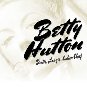 Betty Hutton, Betty Hutton with Nelson Riddle Orchestra, Howard Keel and Betty Hutton