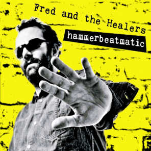 Fred and the Healers