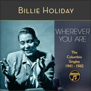Billie Holiday, Teddy Wilson & His Orchestra