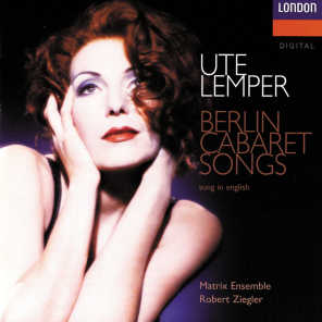 Ute Lemper, Jeff Cohen, Matrix Ensemble & Robert Ziegler