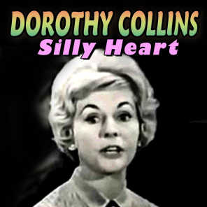 Dorothy Collins feat. Lawrence Welk And His Champagne Music