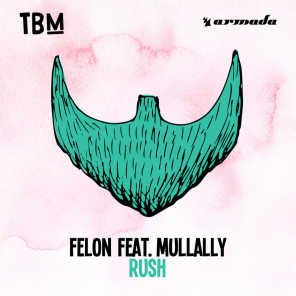 Felon feat. Mullally