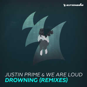 Justin Prime & We Are Loud