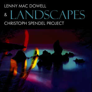 Lenny Mac Dowell, Christoph Spendel Project