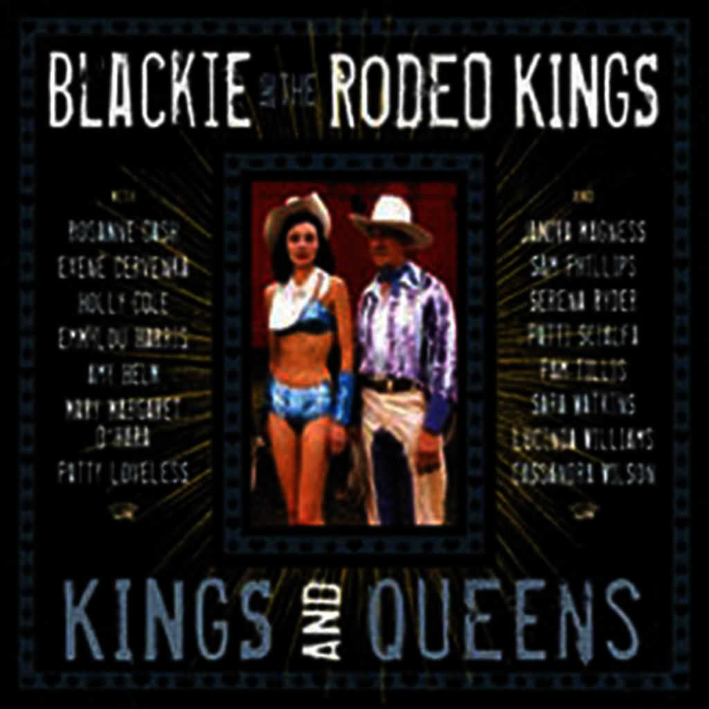 Blackie And Rodeo Kings Featuring Janiva Magness