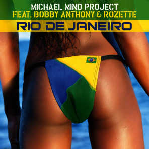 Michael Mind Project feat. Bobby Anthony & Rozette