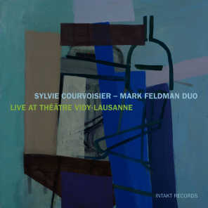Sylvie Courvoiser & Mark Feldman