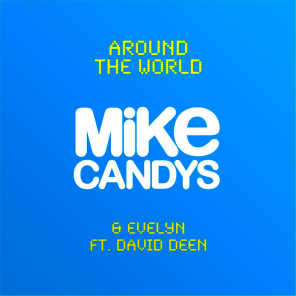 Mike Candys & Evelyn feat. David Deen