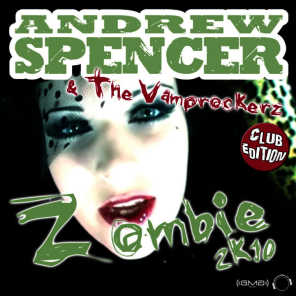 Andrew Spencer, The Vamprockerz & Andrew Spencer