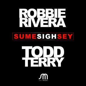 Robbie Rivera & Todd Terry