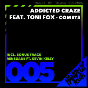Addicted Craze feat. Toni Fox