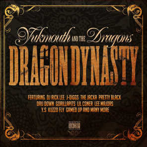 Yukmouth, Remy R.E.D & The Dragons