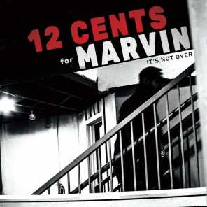 12 Cents for Marvin