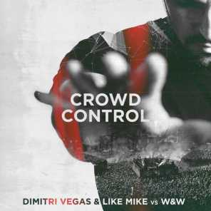 Dimitri Vegas & Like Mike vs. W&W