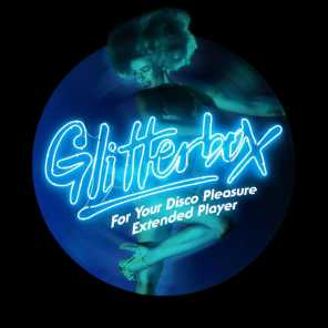 Glitterbox - For Your Disco Pleasure Extended Player