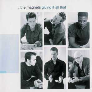 The Magnets