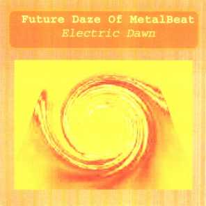 Future Daze Of MetalBeat