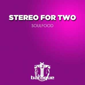 Stereo For Two