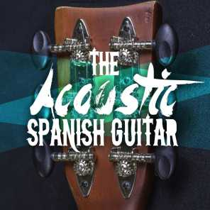 The Acoustic Guitar Troubadours|Acoustic Spanish Guitar|Guitar Song