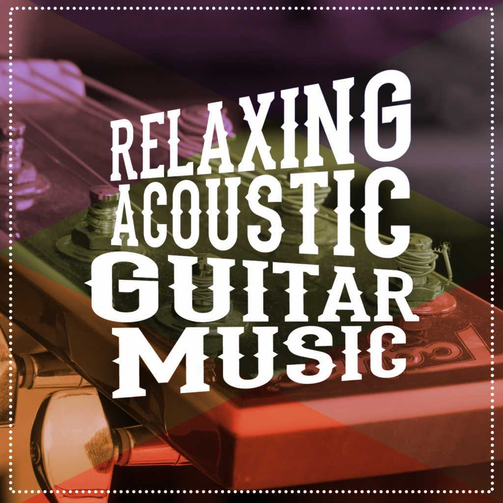 Relaxing Acoustic Guitar|Gitarre Entspannung Unlimited|Relax Music Chitarra e Musica
