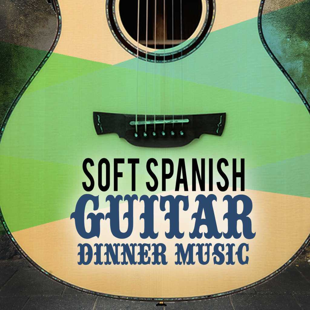 Ultimate Guitar Chill Out Spanish Restaurant Music Academy