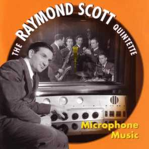 Raymond Scott, Dave Harris (saxophone), Johnny Williams (drums), Pete Pumiglio (clarinet) & Raymond Scott (piano)