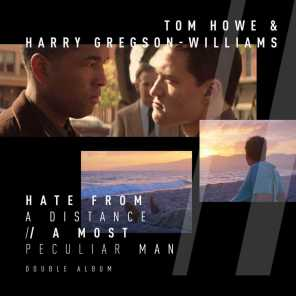 Tom Howe & Harry Gregson-Williams