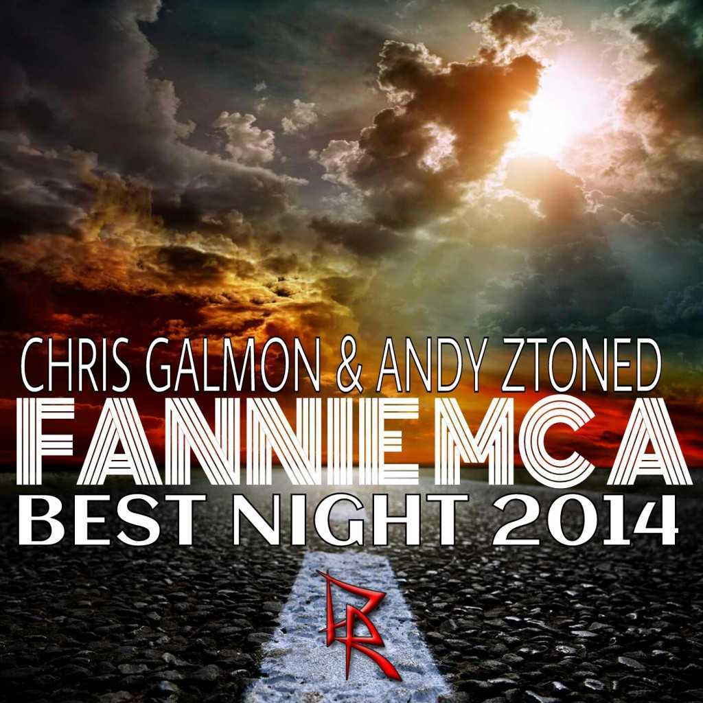 Chris Galmon & Andy Ztoned feat. Fannie MC A