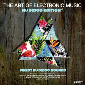 The Art of Electronic Music - Nu Disco Edition