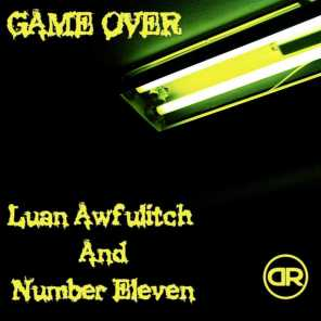 Luan Awfulitch & Number Eleven
