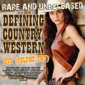 Rare & Unreleased - Defining Country & Western, Live From Church Street Station Vol. 2