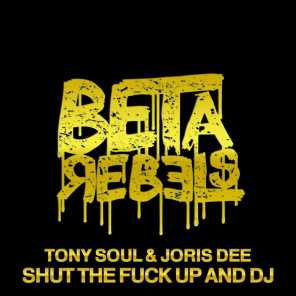 Tony Soul, Joris Dee