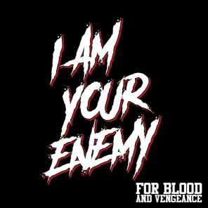 For Blood And Vengeance