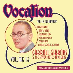 Carroll Gibbons & The Savoy Hotel Orpheans