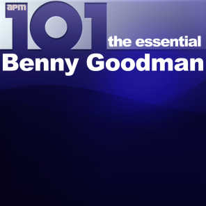 101 - The Essential Benny Goodman