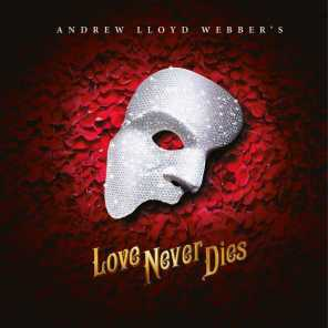 Andrew Lloyd Webber & 'Love Never Dies' 2018 Studio Cast