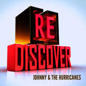 [RE]discover Johnny & The Hurricanes