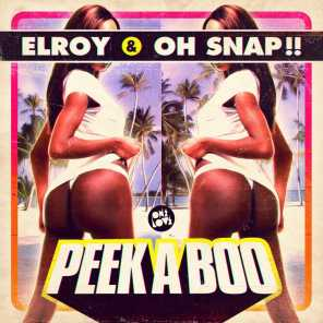 Elroy & Oh Snap!